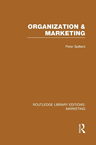9781138994638: Organization and Marketing (RLE Marketing) (Routledge Library Editions: Marketing)