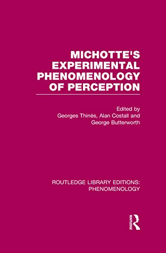 9781138995826: Michotte's Experimental Phenomenology of Perception (Routledge Library Editions: Phenomenology)