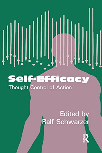 9781138996021: Self-Efficacy: Thought Control Of Action