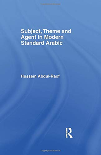 9781138996618: Subject, Theme and Agent in Modern Standard Arabic