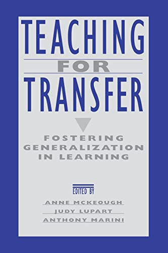 9781138996786: Teaching for Transfer: Fostering Generalization in Learning