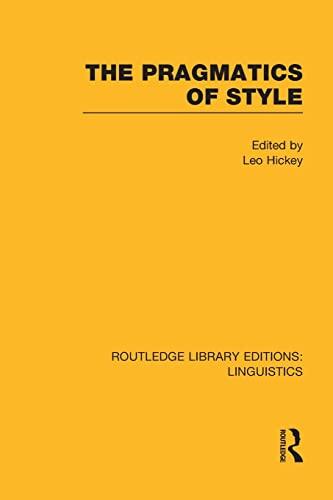 9781138998056: The Pragmatics of Style (Routledge Library Editions: Linguistics)