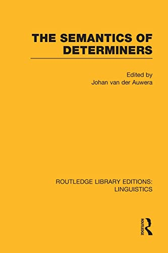 9781138998094: The Semantics of Determiners (Routledge Library Editions: Linguistics)