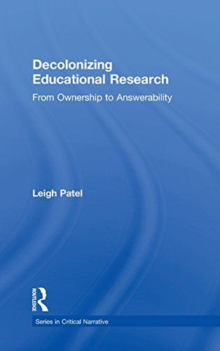 9781138998711: Decolonizing Educational Research: From Ownership to Answerability