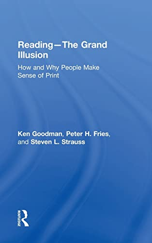 9781138999282: Reading- The Grand Illusion: How and Why People Make Sense of Print