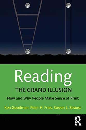 9781138999299: Reading- The Grand Illusion: How and Why People Make Sense of Print