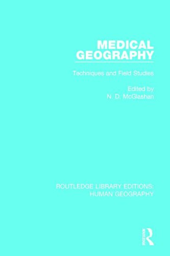 9781138999596: Medical Geography: Techniques and Field Studies (Routledge Library Editions: Human Geography) (Volume 14)