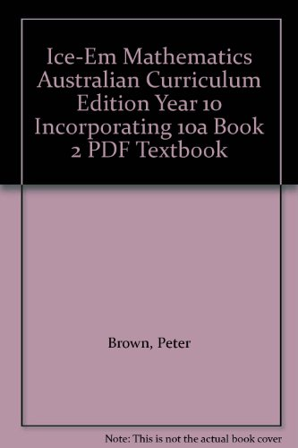 9781139079525: ICE-EM Mathematics Australian Curriculum Edition Year 10 Incorporating 10A Book 2 PDF textbook