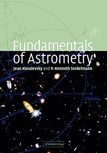 9781139106832: Fundamentals of Astrometry