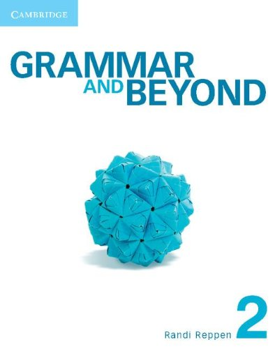 Grammar and Beyond Level 2 Student's Book and Writing Skills Interactive for Blackboard Pack: ...