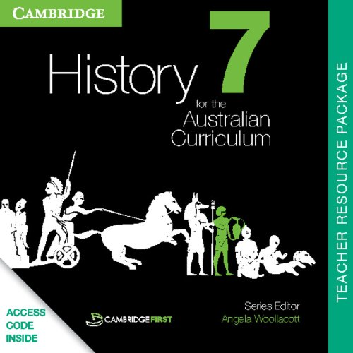 History for the Australian Curriculum Year 7 Teacher Resource Package: Andrew Walker