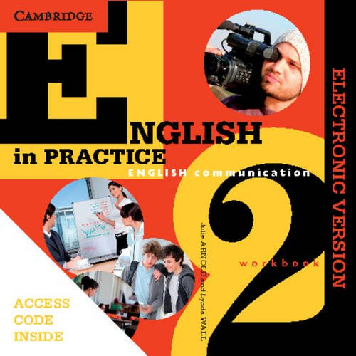 English in Practice Workbook 2 Electronic Version: Julie Arnold; Lynda Wall