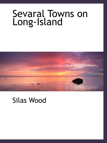 9781140004493: Sevaral Towns on Long-Island