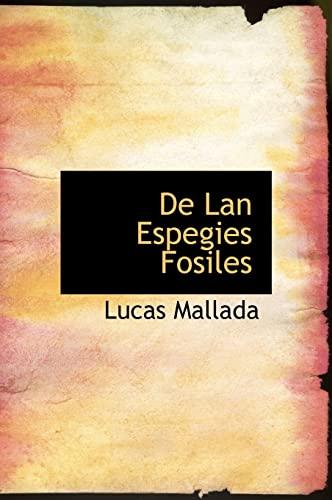 9781140004707: De Lan Espegies Fosiles (Spanish Edition)