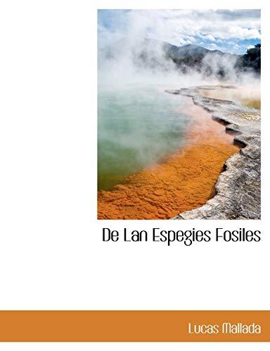 9781140004714: De Lan Espegies Fosiles