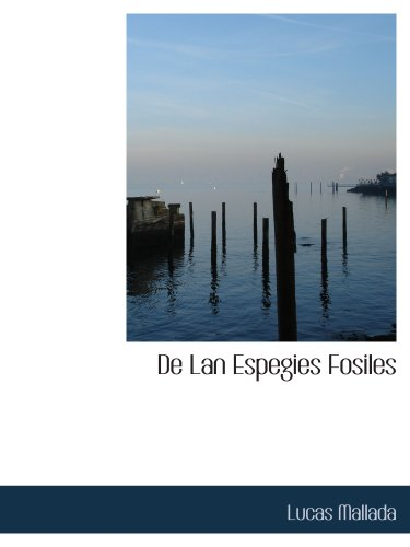9781140004721: De Lan Espegies Fosiles