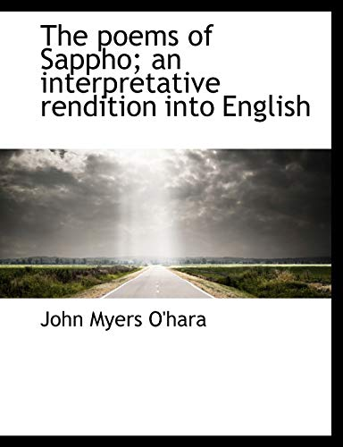 9781140013754: The poems of Sappho; an interpretative rendition into English