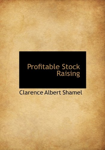 9781140018452: Profitable Stock Raising