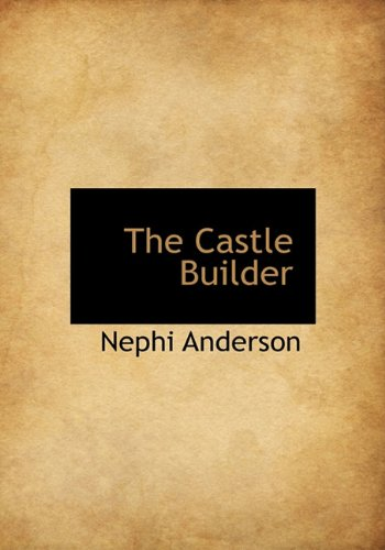 9781140025870: The Castle Builder