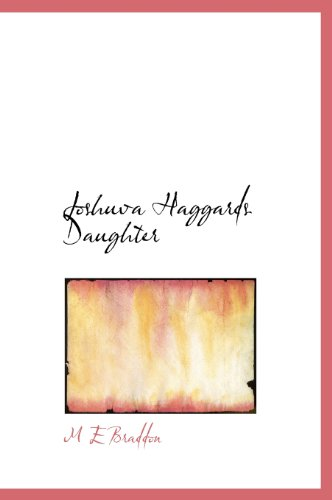 Joshuva Haggards Daughter (9781140028840) by M E Braddon
