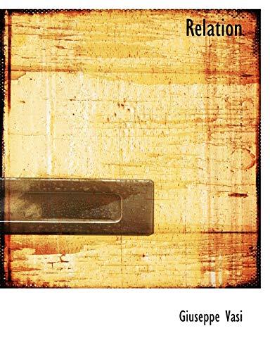 Relation (Paperback): Giuseppe Vasi