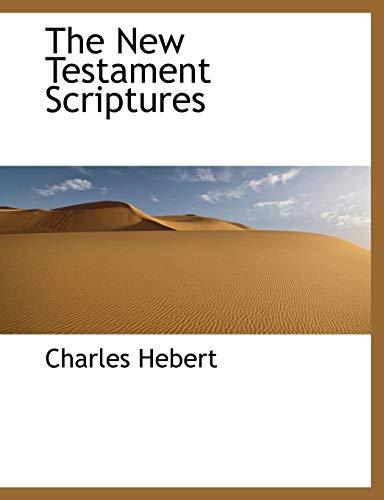 9781140045304: The New Testament Scriptures