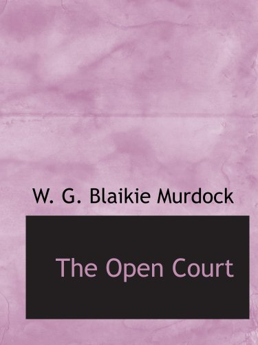 9781140049289: The Open Court