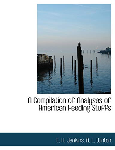 A Compilation of Analyses of American Feeding: E H Jenkins,