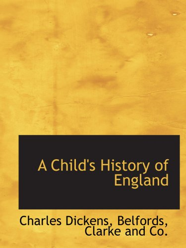 9781140057345: A Child's History of England