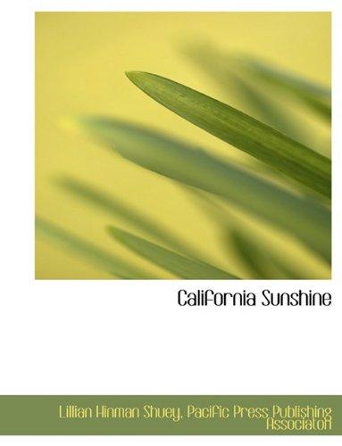 9781140058403: California Sunshine