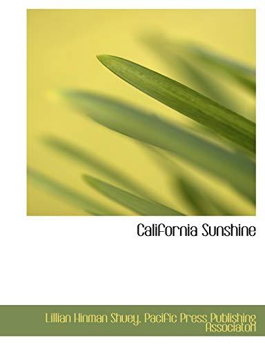 9781140058410: California Sunshine