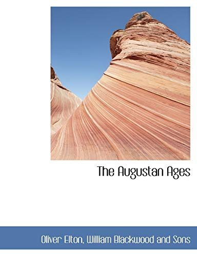 9781140060833: The Augustan Ages
