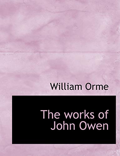 9781140065081: The works of John Owen