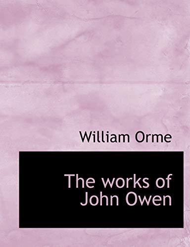 9781140065081: The works of John Owen