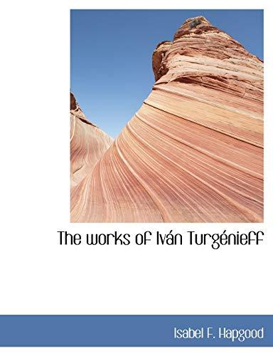 9781140065203: The works of Iván Turgénieff