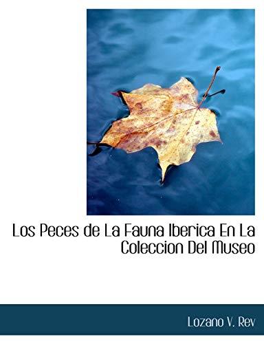 Los Peces de La Fauna Iberica En: Lozano V Rev