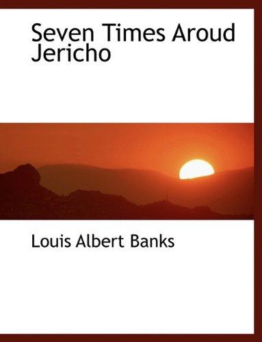 9781140069249: Seven Times Aroud Jericho