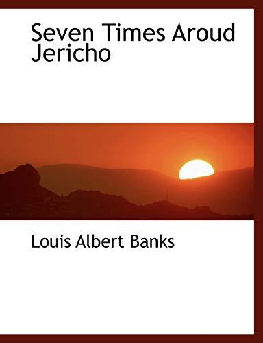 9781140069256: Seven Times Aroud Jericho
