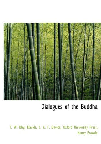 9781140074007: Dialogues of the Buddha