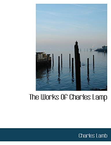 The Works Of Charles Lamp (1140075683) by Charles Lamb