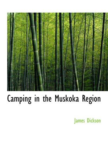 9781140080985: Camping in the Muskoka Region
