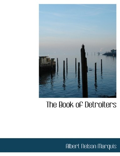 9781140083221: The Book of Detroiters