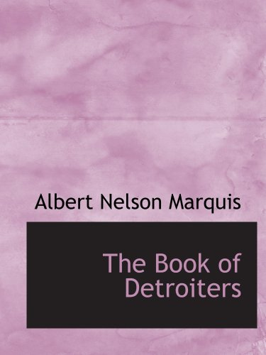 9781140083245: The Book of Detroiters