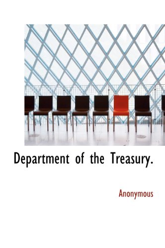 9781140084938: Department of the Treasury.