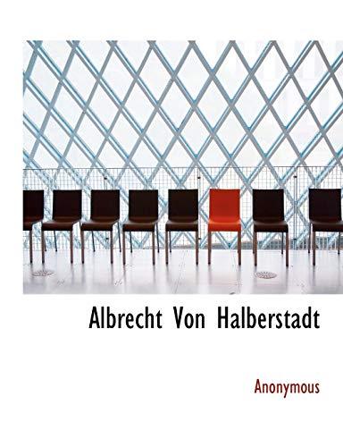 9781140086116: Albrecht Von Halberstadt (German Edition)