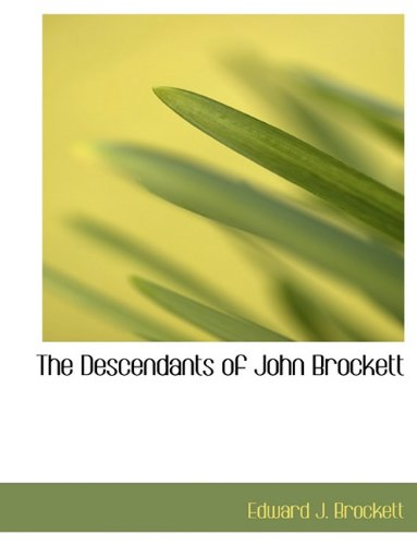 9781140097877: The Descendants of John Brockett