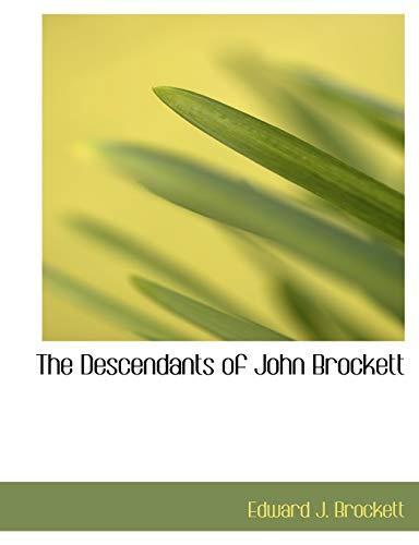 9781140097884: The Descendants of John Brockett