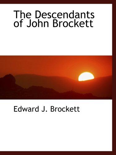 9781140097891: The Descendants of John Brockett