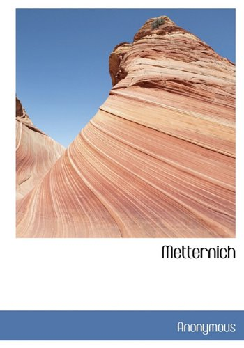 Metternich (French Edition): Anonymous