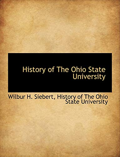 9781140106807: History of the Ohio State University